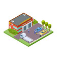 car service location isometric service building vector image vector image