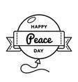 happy peace day greeting emblem vector image vector image