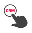 hand presses the button with text crm vector image vector image
