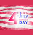 happy 4th of july us independence day poster vector image vector image