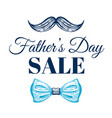 happy father s day sale promotion poster cute vector image vector image