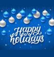 happy holidays card with season greetings vector image