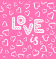 love seamless pattern with hearts happy vector image vector image