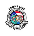 american front line covid-19 warriors vector image