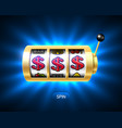 dollars jackpot on slot machine vector image vector image
