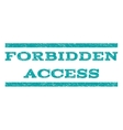 Forbidden Access Watermark Stamp vector image vector image
