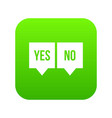 signs of yes and no icon digital green vector image vector image