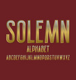 solemn alphabet golden font isolated english vector image vector image