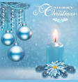 a christmas card with a candle balls and a flower vector image vector image