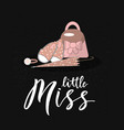 hand lettring of phrase little miss on chalkboard vector image