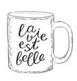 La vie est belle Life is good in French vector image