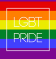 lgbt card text pride on background flag vector image