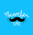 movember time concept vector image vector image