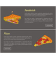 pizza slice and sandwich set vector image vector image
