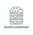 burgerhamburger line icon burger vector image