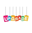 colorful hanging cardboard Tags - upgrade vector image vector image