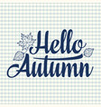 hello autumn text retail message best for sale vector image vector image