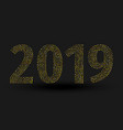 inscription 2019 isolated on black background vector image vector image