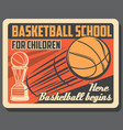 basketball sport school retro poster vector image