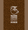 label for coffee beans with cup and bar code vector image vector image