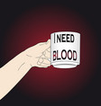 need blood halloween vector image