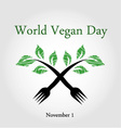Seedling from a fork- World vegan day November 1 vector image