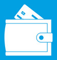 wallet with credit card and cash icon white vector image vector image