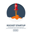 rocket startup business rocket ship in a flat vector image