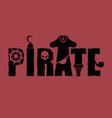pirate typography sign letters and eye patch vector image vector image