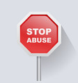 red road sign with text stop abuse vector image