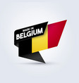 made in belgium flag vector image vector image