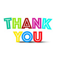 Thank You Colorful Title on White Background vector image