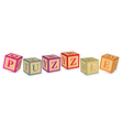 Word PUZZLE written with alphabet blocks vector image vector image