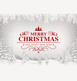 xmas greeting with white snowing landscape vector image vector image