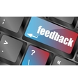 feedback on computer keyboard key button vector image