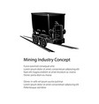 silhouette coal mine trolley and text vector image vector image