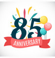 anniversary 85 years template with ribbon vector image vector image