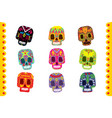 sugar skull set day of the dead traditional vector image