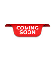 coming soon red ribbon label banner open vector image vector image