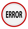 icon with the word ERROR vector image vector image