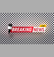 isolated heading breaking news template vector image vector image
