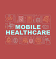 mobile healthcare word concepts banner vector image vector image