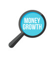 money growth word magnifying glass vector image vector image