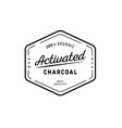 one hundred organic activated charcoal guarantee vector image vector image