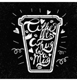 Quote in the cupCoffee is a hug in a mug Vintage vector image