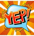 yep word comic book pop art vector image vector image