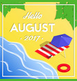 hello august summer isometric vacation banner vector image vector image