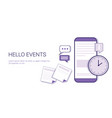 hello events time schedule business concept web vector image vector image