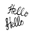 hello in hand drawn style hello world lettering vector image