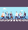 people on crosswalk businessmen walking city vector image vector image